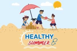 """HEALTHY SUMMER""""สุขภาพดี รับลมร้อน"""""""